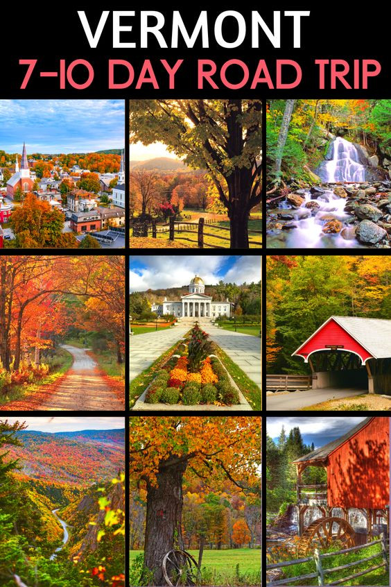 Perfect 7-10 Day Road Trip Itinerary for Vermont