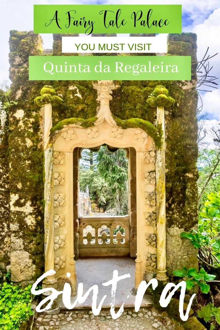 A Fairy Tale Palace in Sintra Portugal -- Quinta da Regaleira