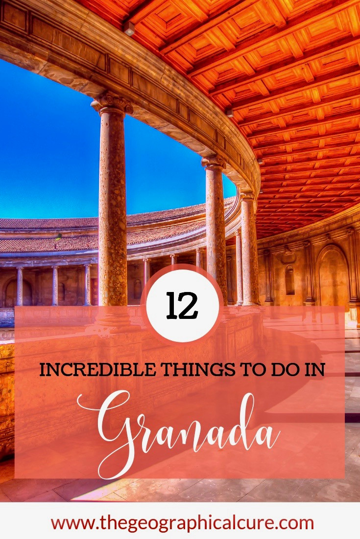 12 Incredible Things To Do In Granada Spain, an Underrated City in Andalusia