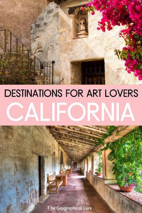 Best Destinations in California for Art Lovers