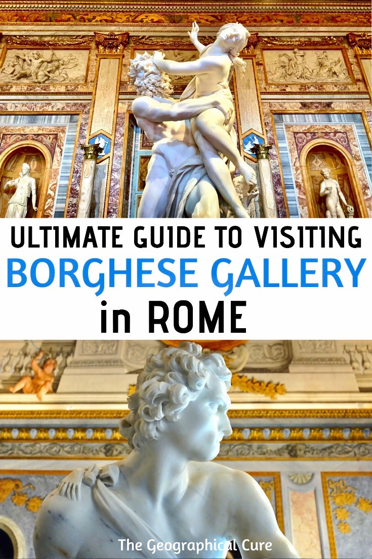 ultimate guide to visiting the famous Borghese Gallery, or Galleria Borghese, in Rome Italy