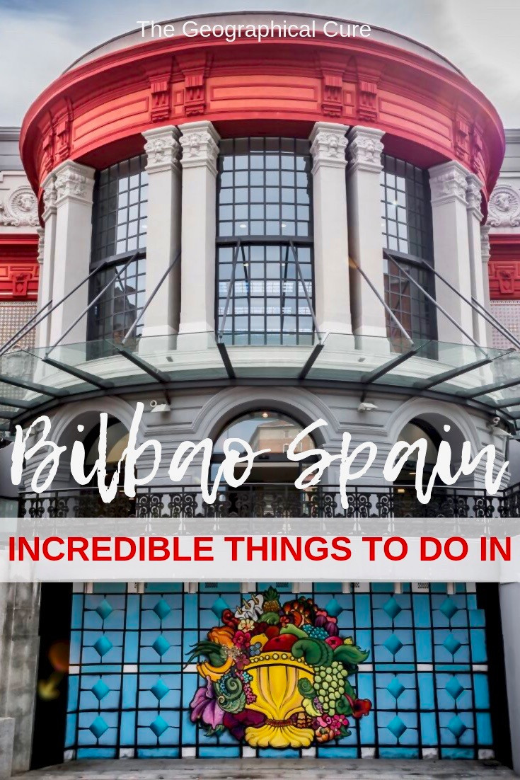 The 10 Best Sites in Bilbao Spain, a underrated gem in Spain's Basque Region.