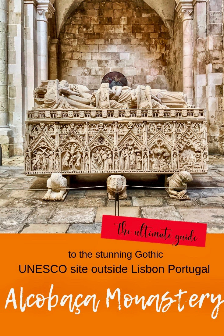 The Ultimate Guide to Alcobaça Monastery