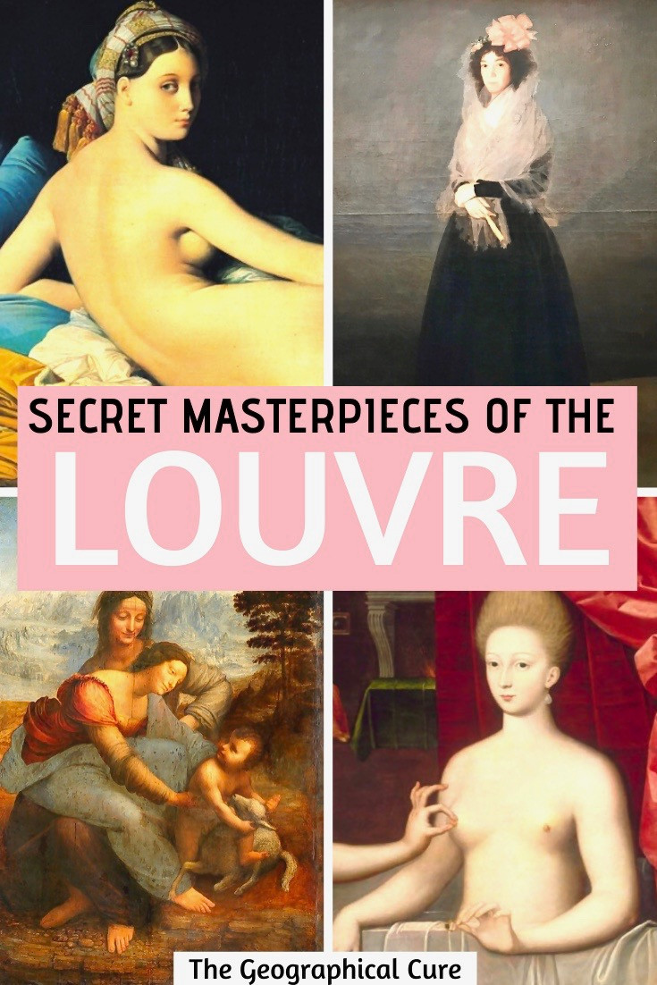 The Louvre Guide: Secret Underrated Masterpieces and Tips for Visiting the Louvre