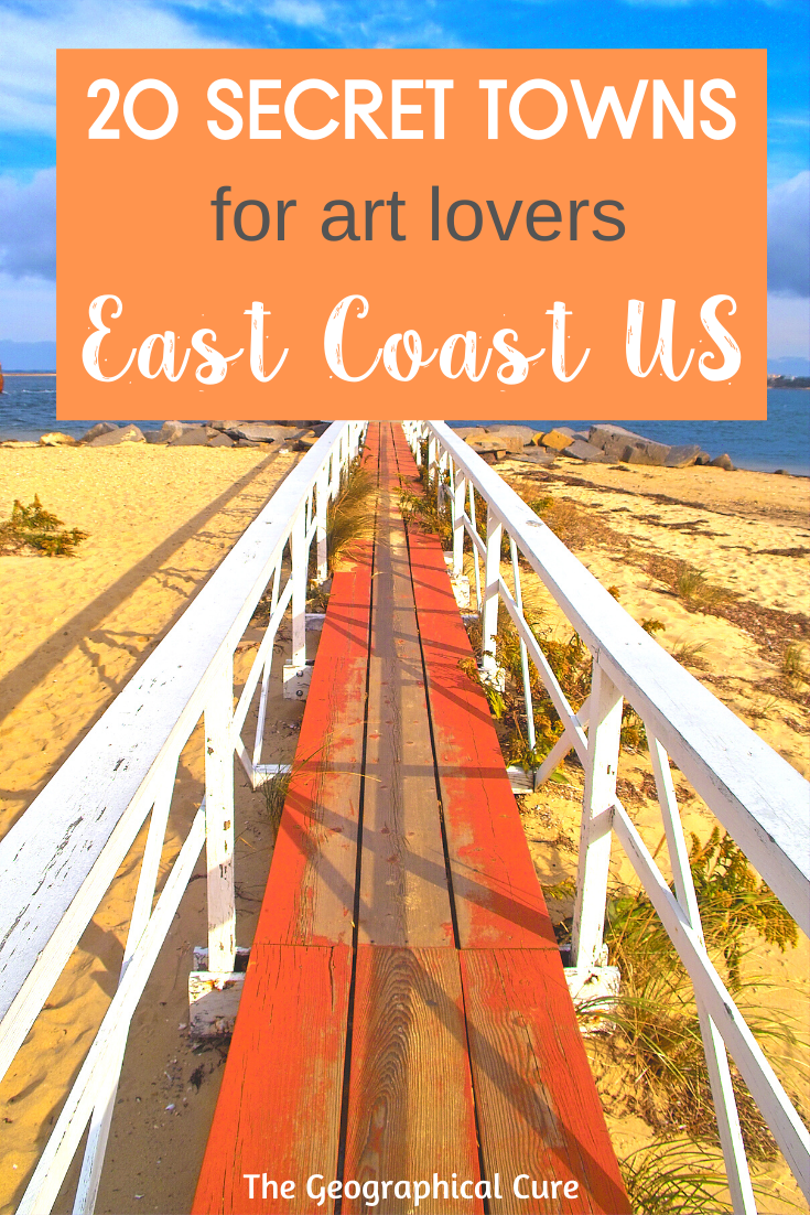 Secret Towns for Art and Culture Lovers on the East Coast USA