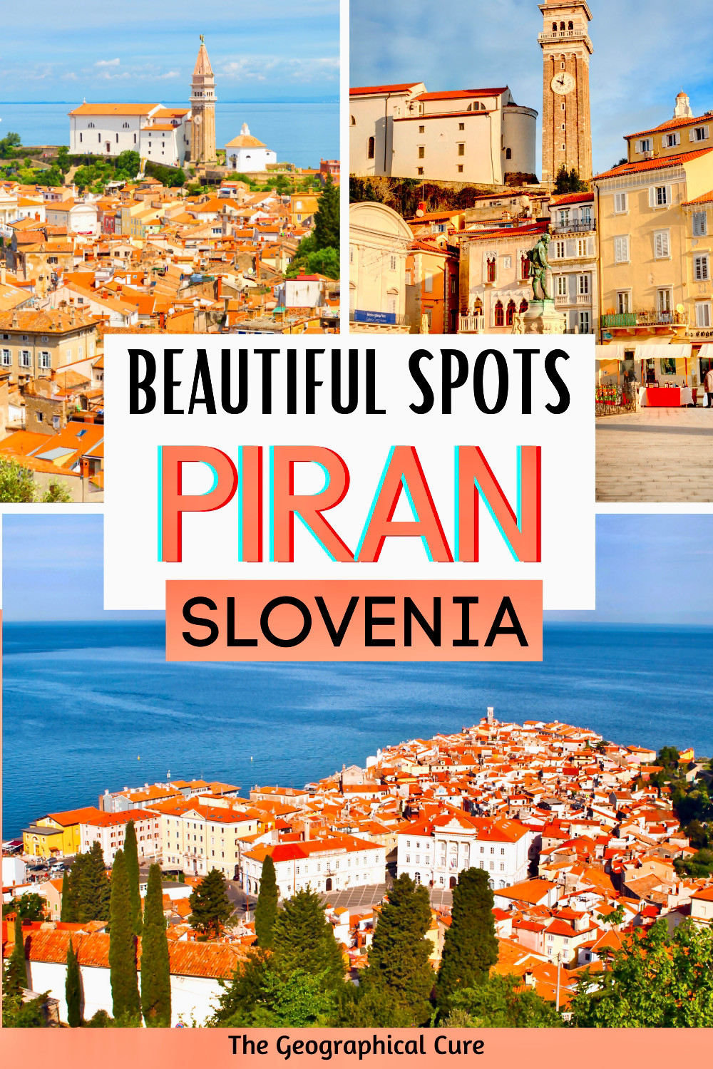 ultimate guide to visiting Piran Slovenia, with all the must see sites and landmarks