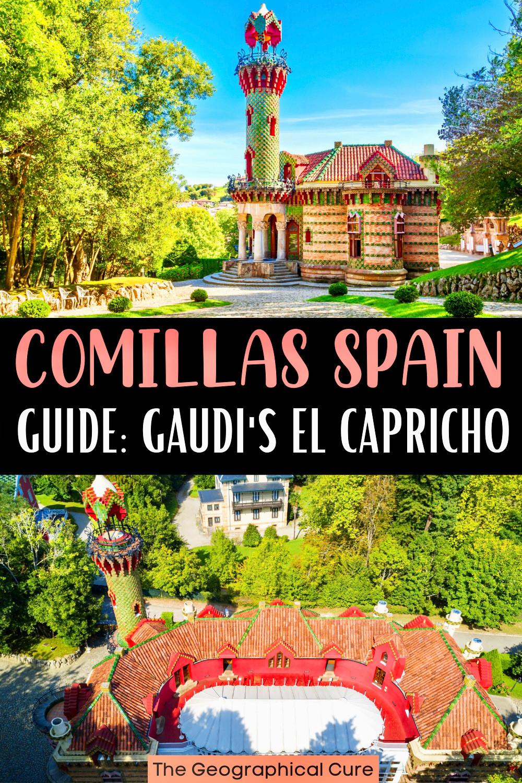 guide to Antoni Gaudi's El Capricho villa in Comillas Spain