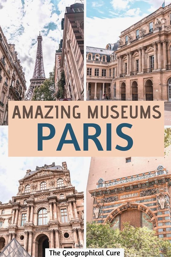 Amazing Museums in Paris To Enjoy on Vacation or Online at Home