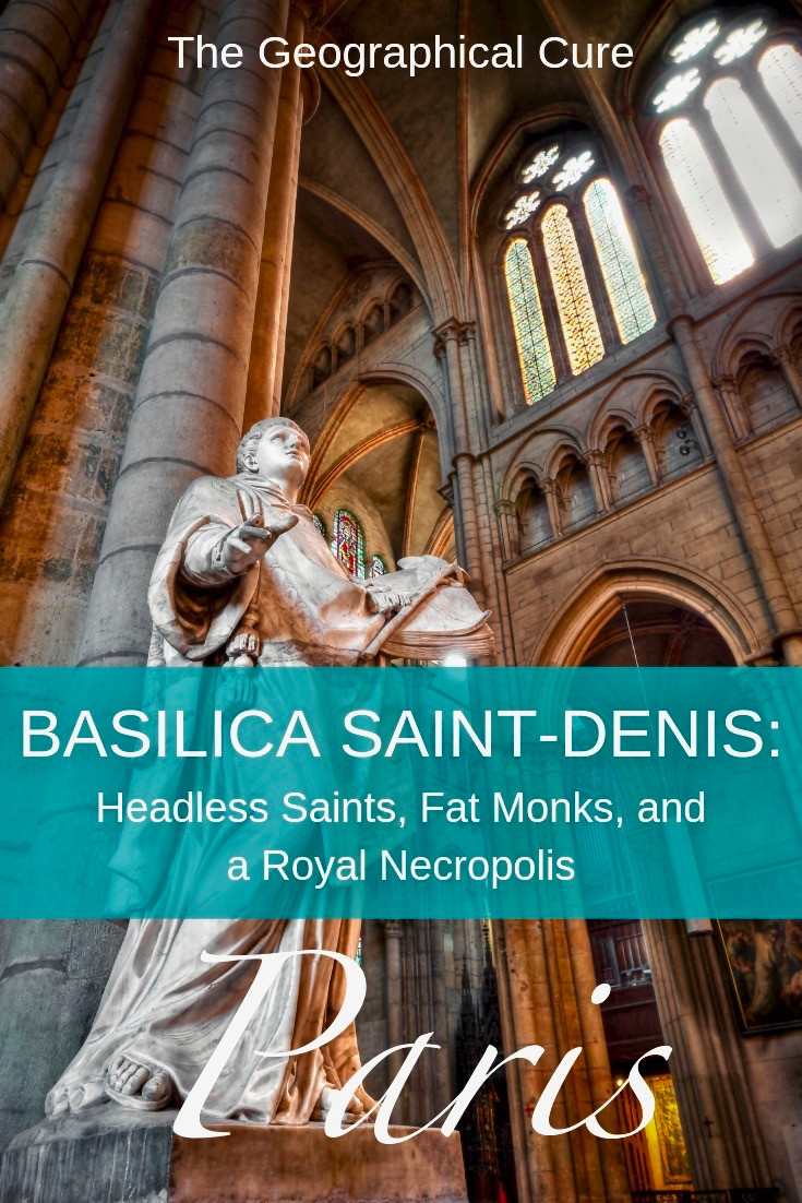 Paris' Basilica of Saint-Denis