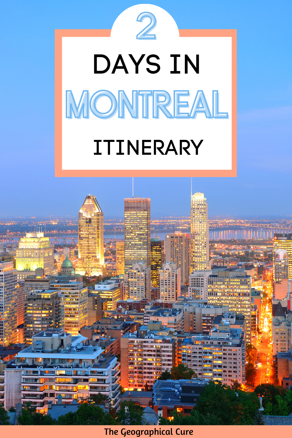 2 Days In Montreal Itinerary
