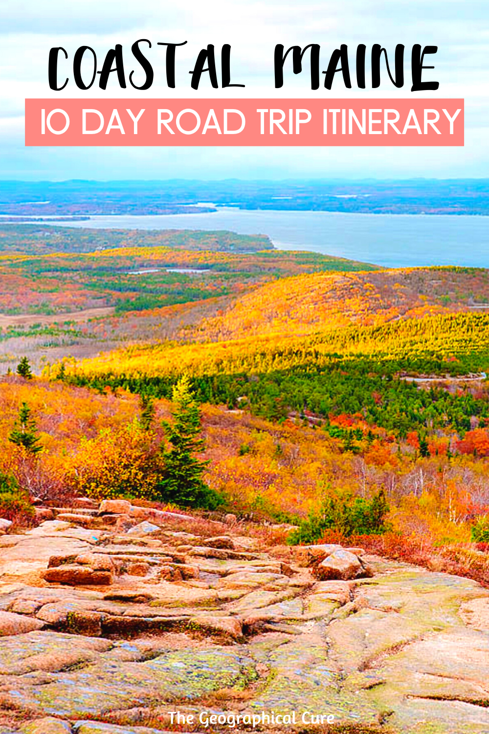 Coastal Maine: the Perfect 10 day Road Trip Itinerary and Travel Guide