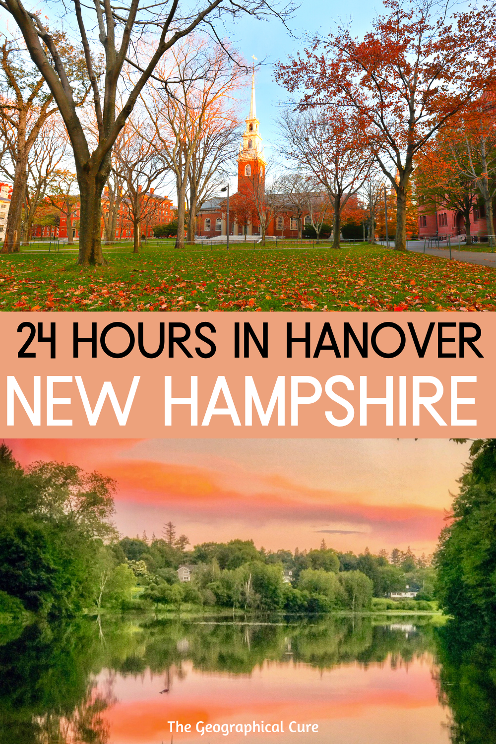 24 Hour Itinerary for Hanover New Hampshire, a Beautiful New England Town
