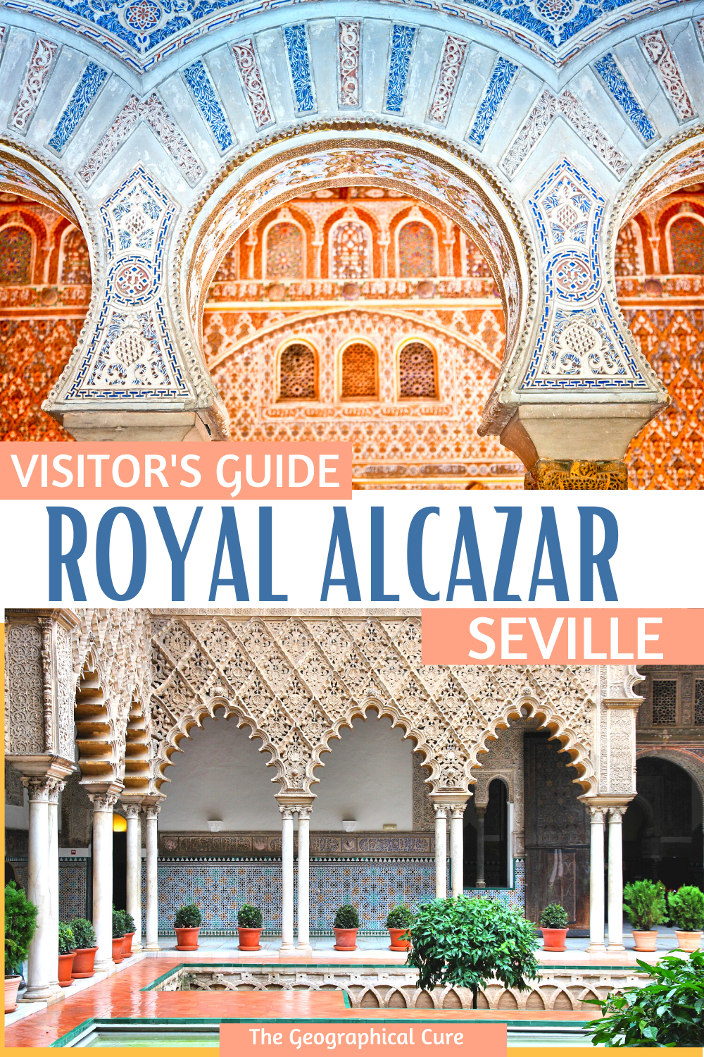 Ultimate Visitor's Guide to the Royal Alcazar in Seville Spain