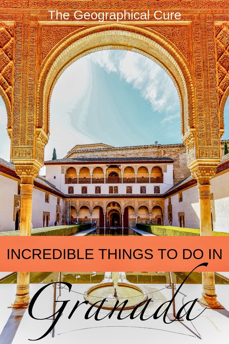 Incredible Things To Do In Granada Spain, Jewel of Andalusia