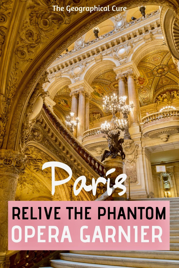 Inside the Paris Opera Garnier, the Phantom's Lair and unmissable site in Paris