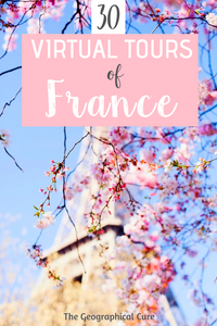30 amazing virtual tours of France landmarks and museums