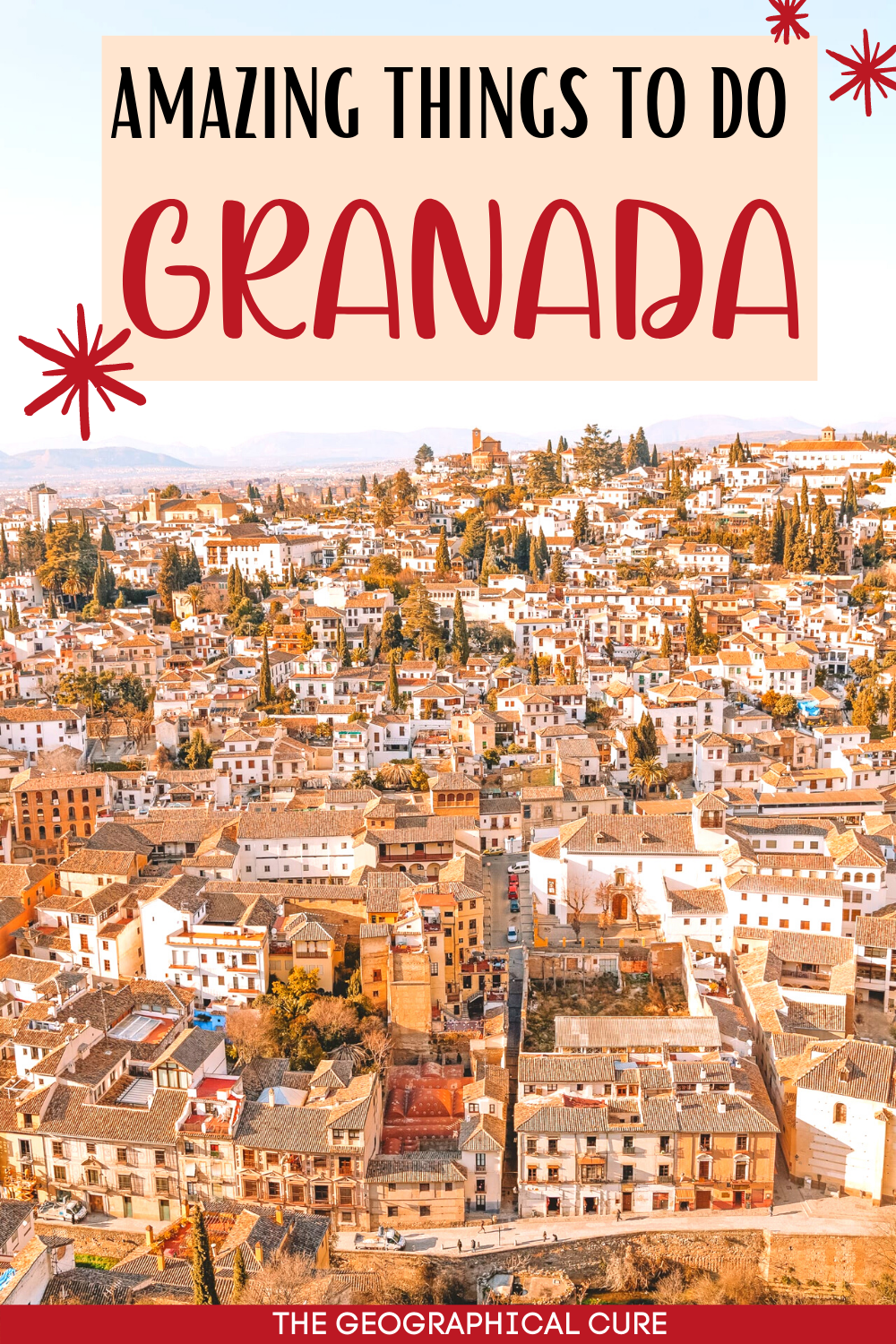 guide to the best things to do and see in Granada Spain