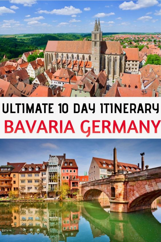 the best ten day itinerary for visiting or road tripping in Bavaria
