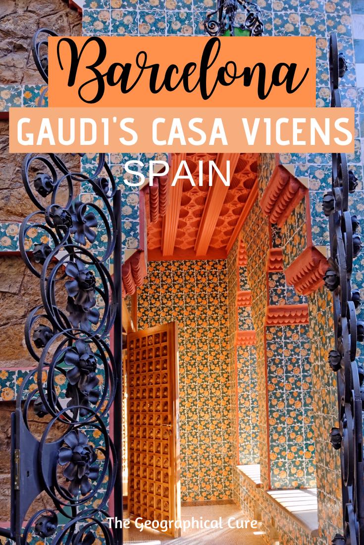 Antoni Gaudi's Casa Vicens, a must see hidden gem in Barcelona Spain