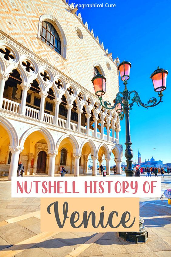 guide to the history of Venice, the perfect primer for visiting the floating city
