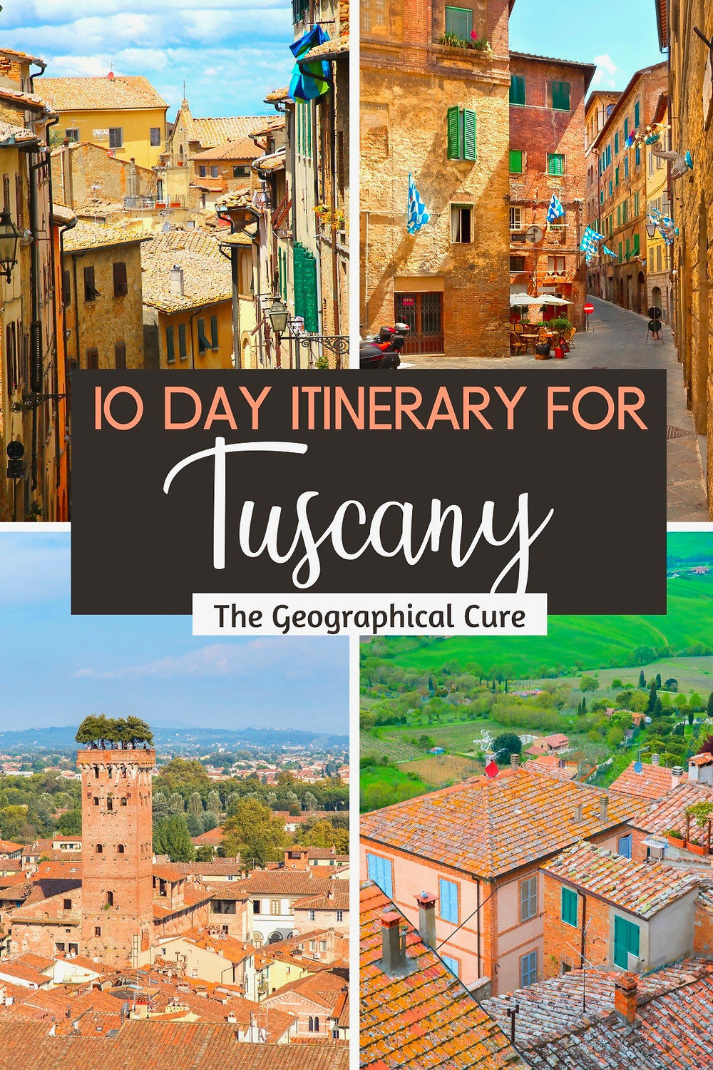 10 Day Itinerary for Romantic Tuscany