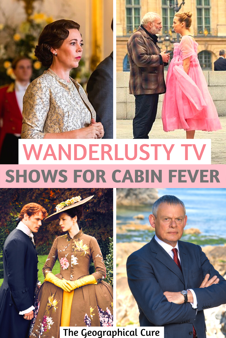 Wanderlust TV shows for cabin fever and virtual travel