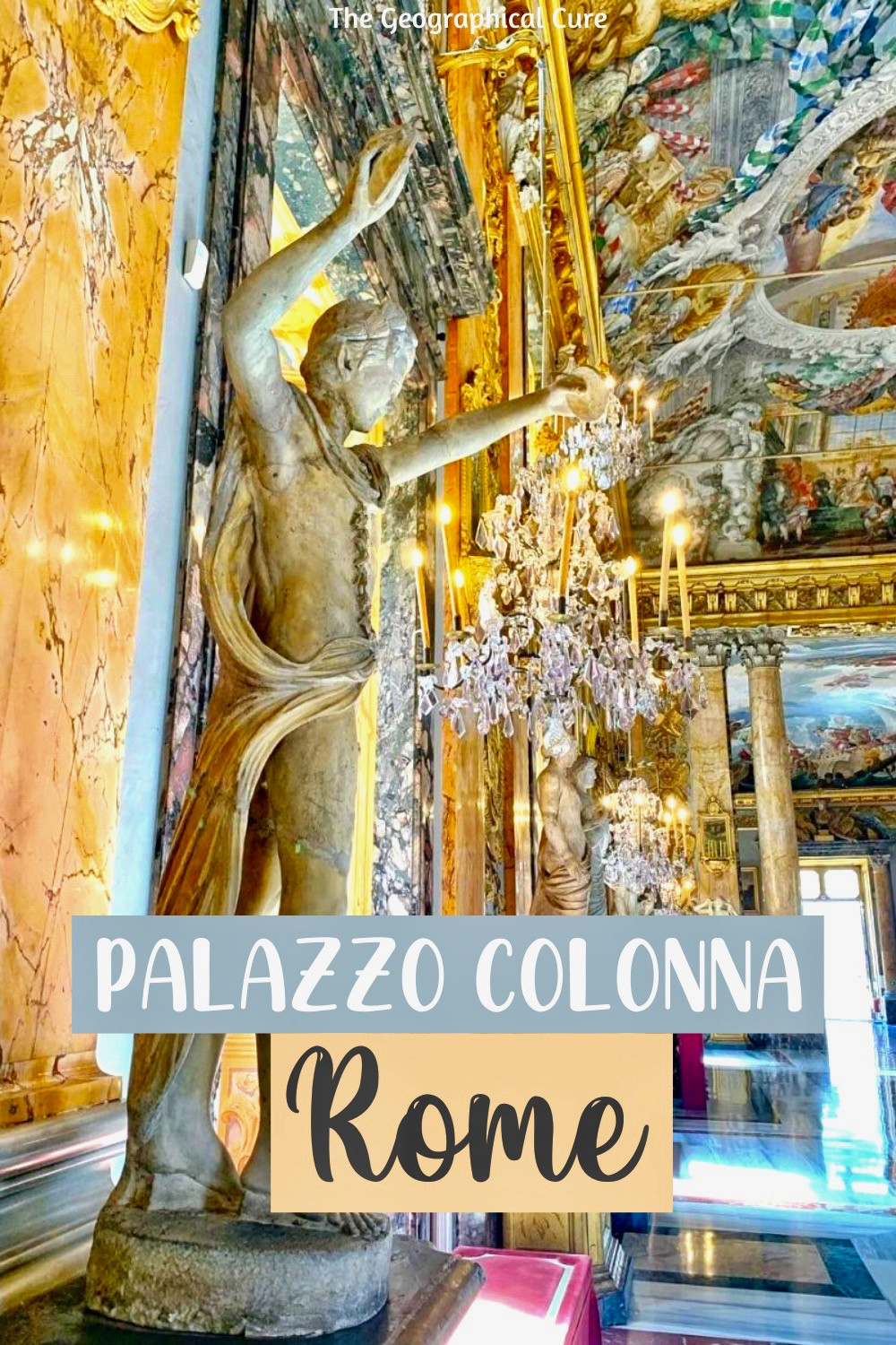 Visitor's Guide To the Palazzo Colonna, a Hidden Gem in Rome Italy