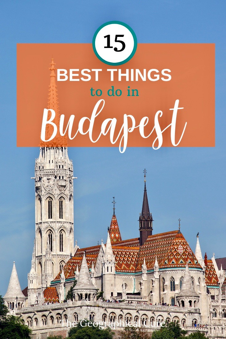best things about Budapest Hungary, sites and experience not to miss