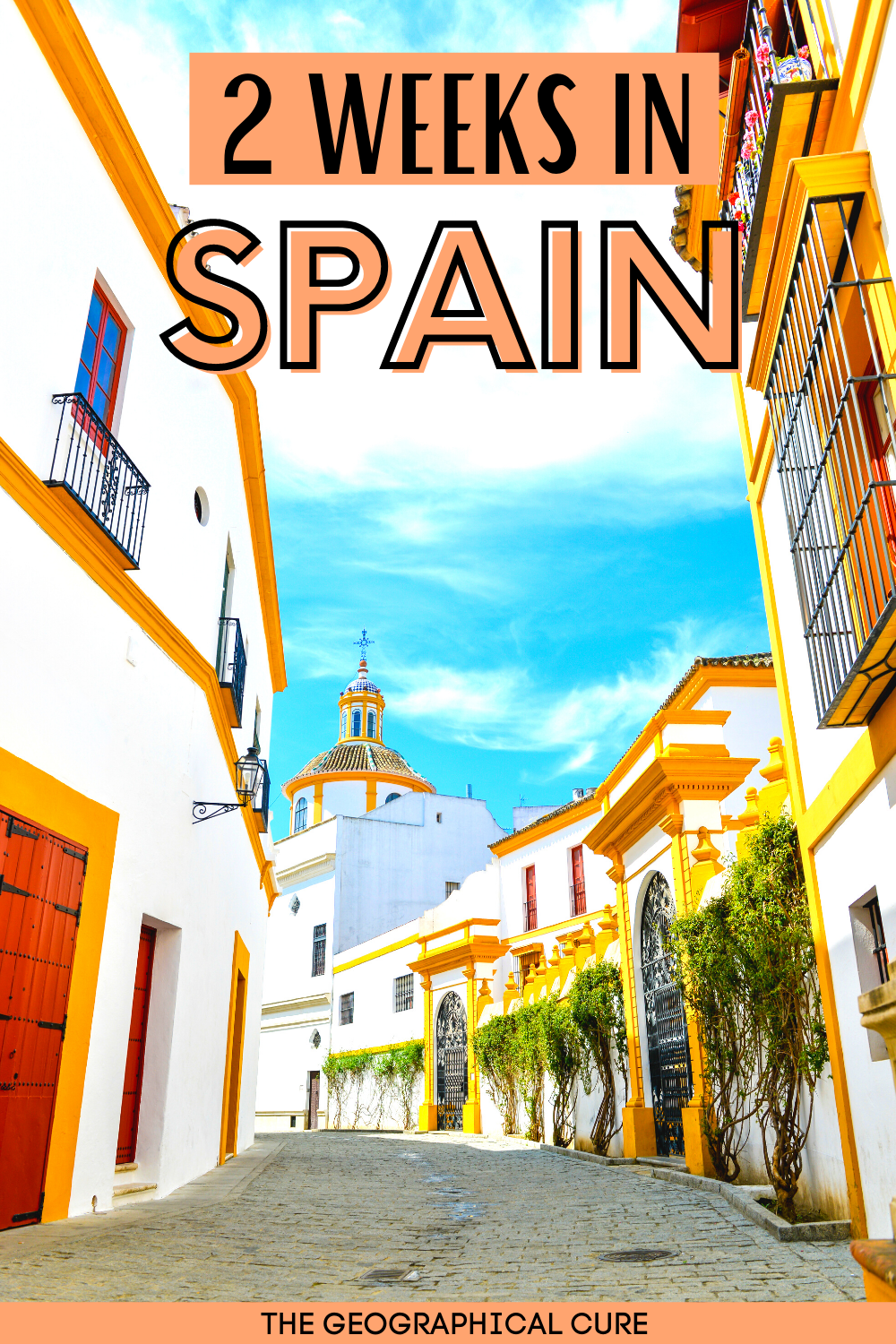 how to spend two perfect weeks in Spain,