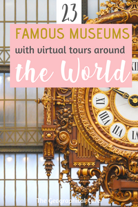 famous museums with the best online collections and virtual tours