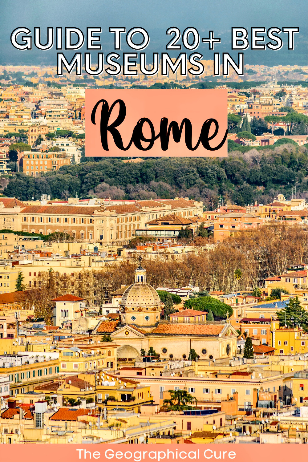 ultimate guide to the best must visit museums in Rome Italy