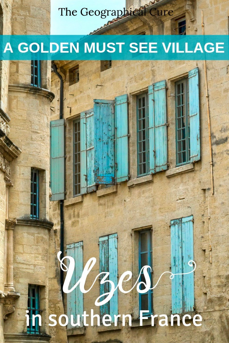 Uzes France, a Muse See Village in Southern France