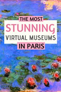 stunning virtual museums  in Paris