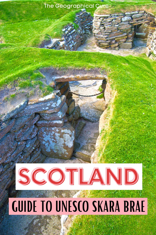 guide to visiting Skara Brae, the Scottish Pompeii