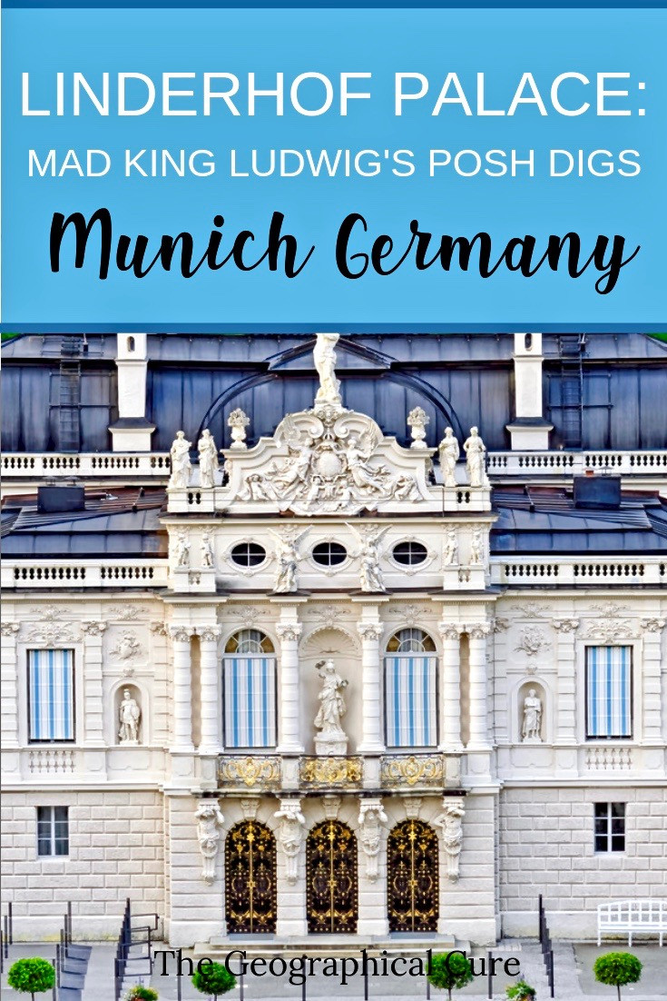 Mad King Ludwig's Linderhof Palace, a must see UNESCO site outside Munich