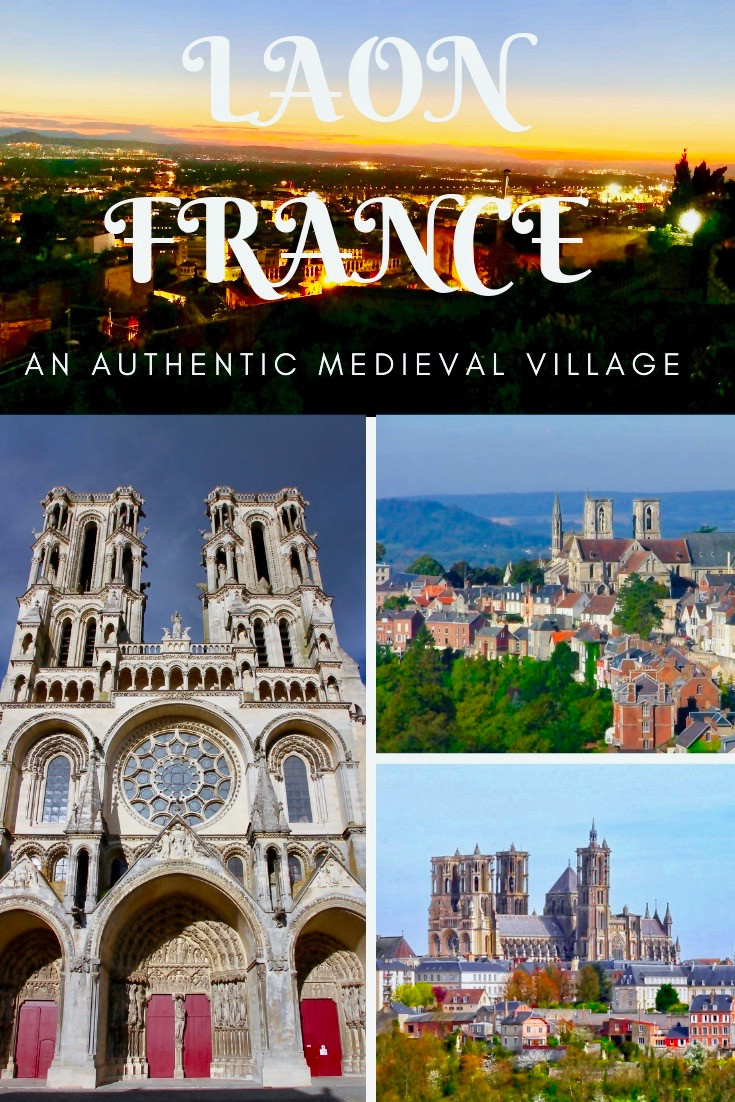 Laon France, an authentic medieval village