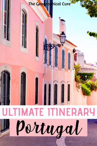 perfect itinerary for Portugal, from Lisbon to Porto
