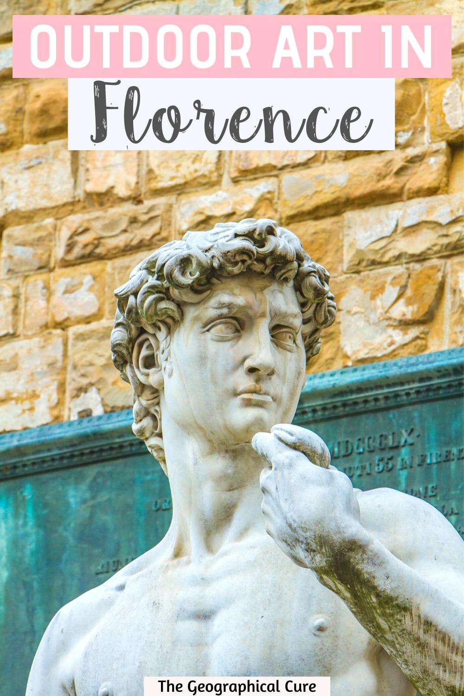 guide to street art in Florence's most famous square, the Piazza della Signoria