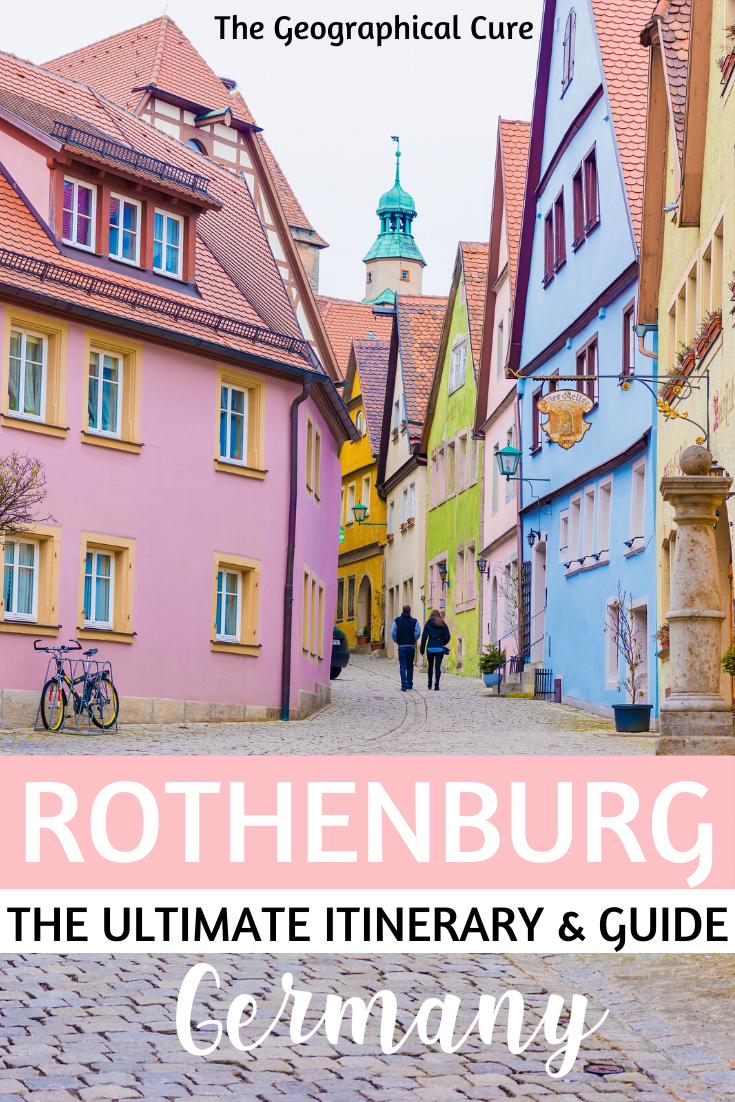 the ultimate guide and itinerary for Rothenburg ob der Tauber, Germany's prettiest city