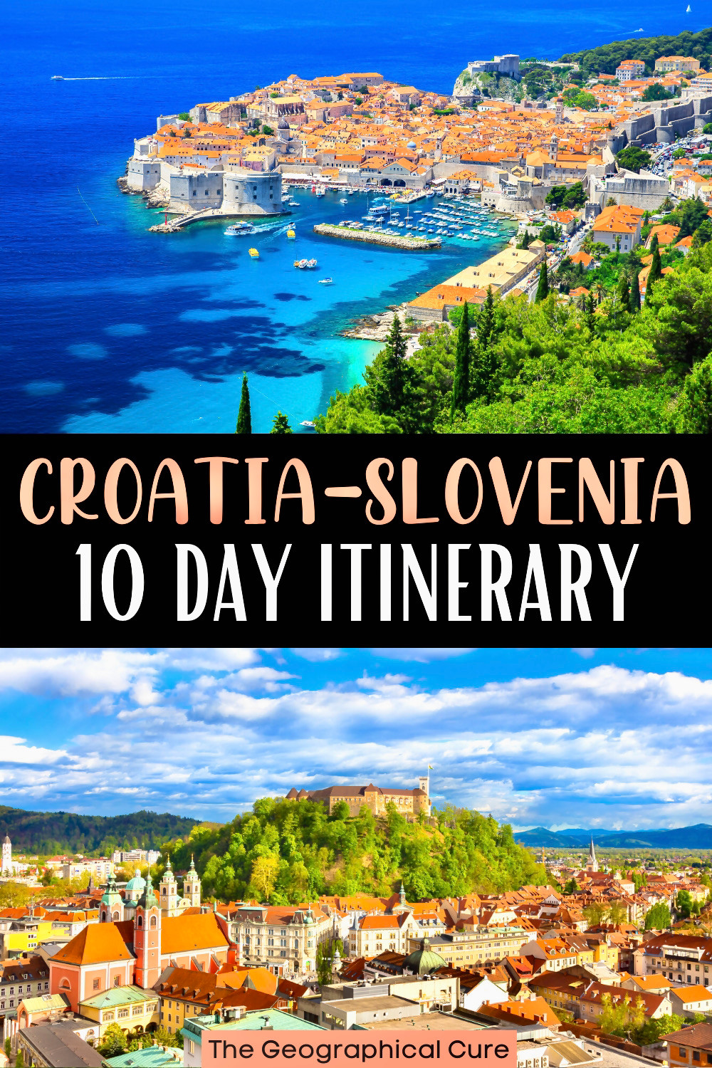 the best ten day itinerary for visiting Croatia and Slovenia