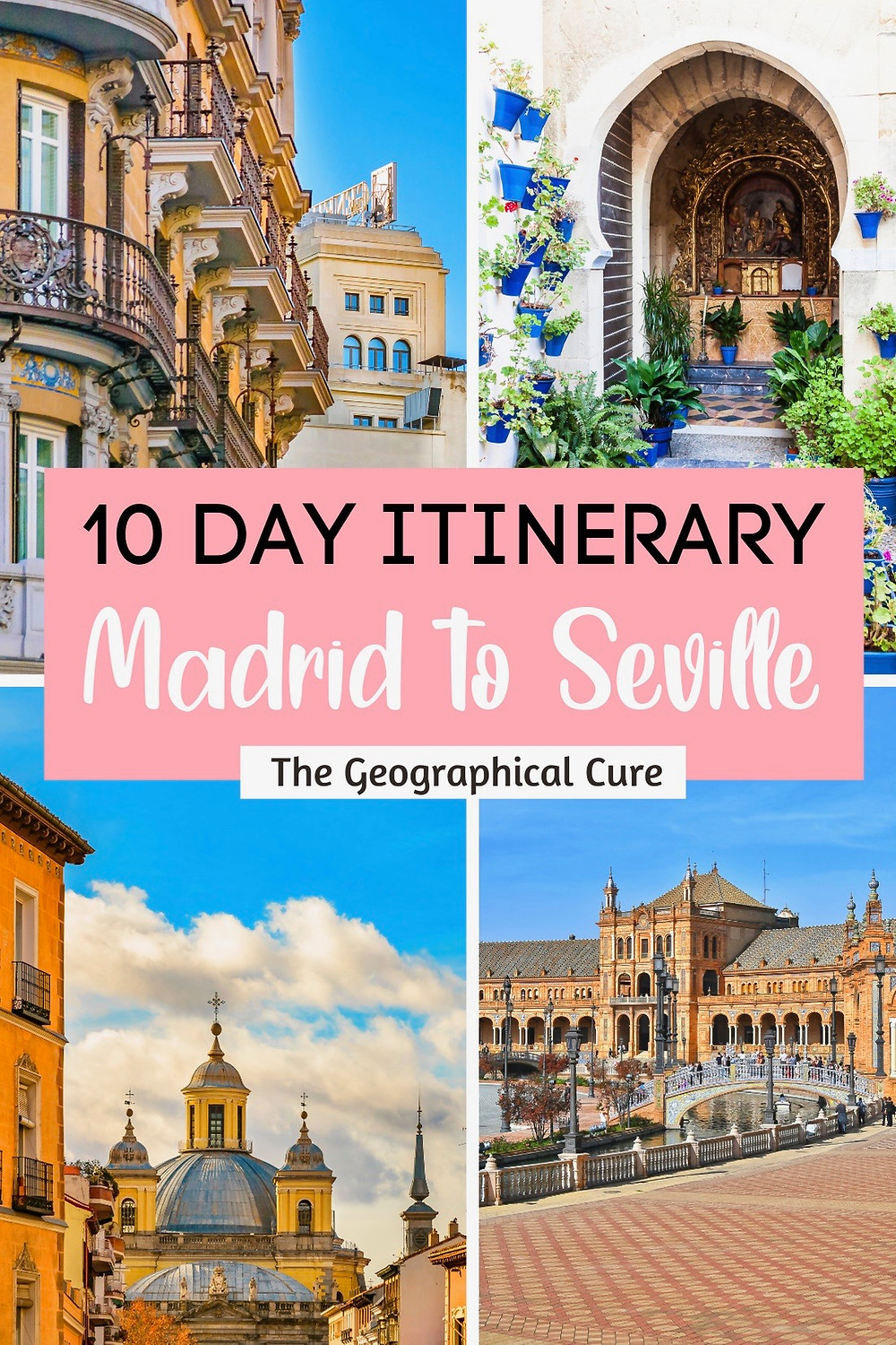 10 Day Spain Itinerary: Madrid to Seville