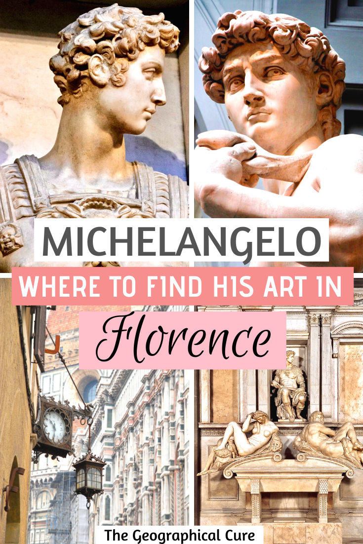 Where To Find Michelangelo's Art in Florence Italy