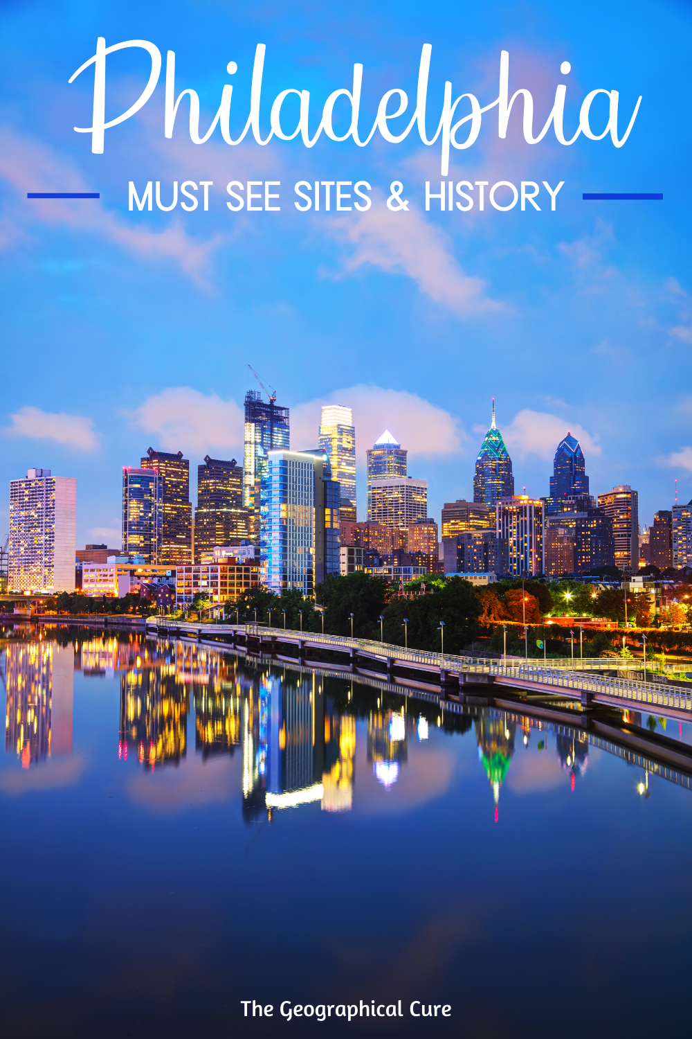 Philadelphia: Must See Historic and Cultural Sites