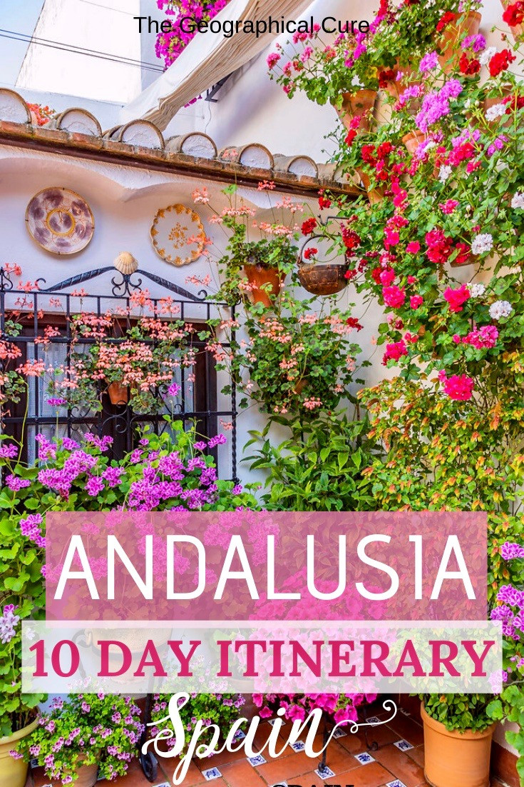 the perfect day 10 itinerary for Andalusia, southern Spain