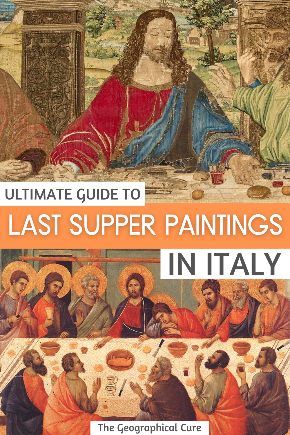 Virtual Tour of the 20 Best Last Supper Paintings in Italy