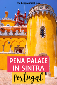 The Romantic Pena Palace in Sintra Portugal
