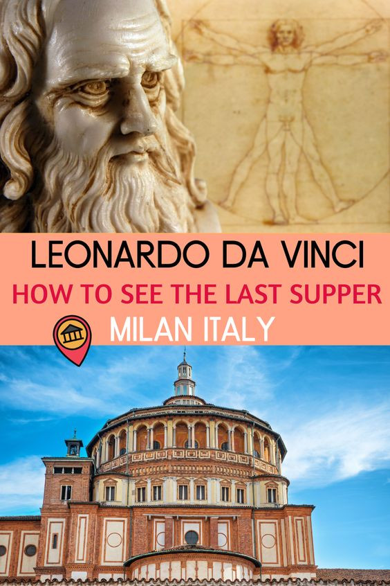 How To See Leonardo da Vinci's The Last Supper in Milan Italy