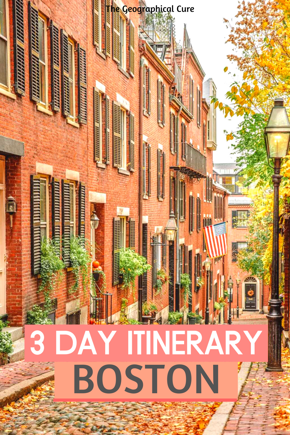 3 Day Itinerary for Boston MA
