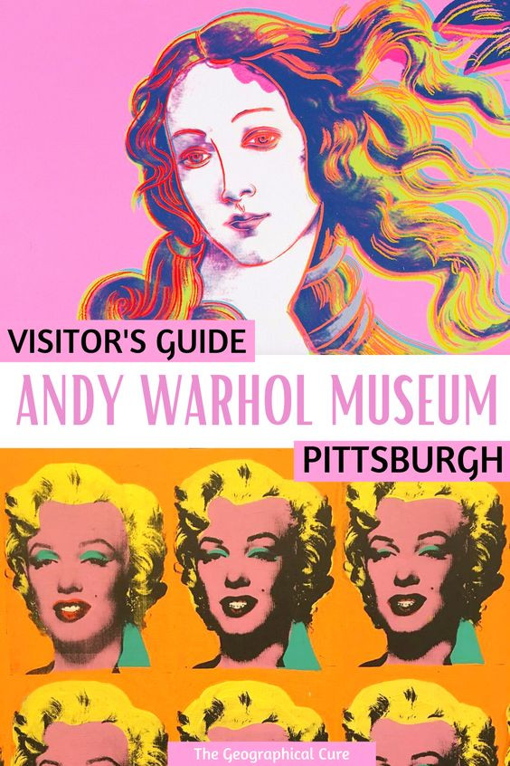 ultimate guide to visiting the Andy Warhol Museum in Pittsburgh Pennsylvania