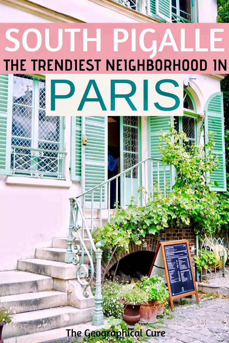 what to see in Paris' trendy South Pigalle neighborhood